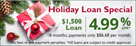 Present under the tree Holiday Loan Special $1,500 Loan 4.99 % APR*